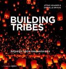 Building Tribes